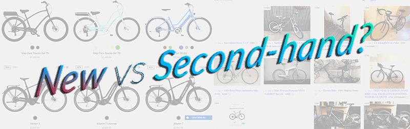 second hand vs new bike
