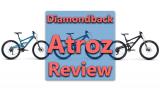 Diamondback Atroz Review