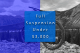 Best Full-Suspension Mountain Bikes Under $3,000